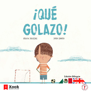 ¡Que golazo! / What a goal